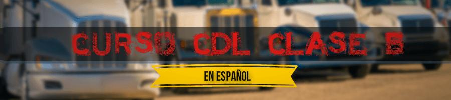 cdl-clase-b-en-espanol- Curso